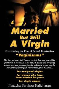 Married But Still A Virgin