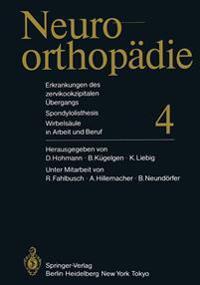 Erkrankungen Des Zervikookzipitalen �bergangs. Spondylolisthesis. Wirbels�ule in Arbeit Und Beruf