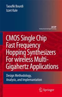 C. M. O. S. Single Chip Fast Frequency Hopping Synthesizers for Wireless Multi-gigahertz Applications