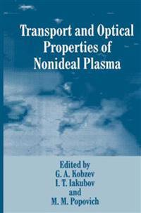 Transport and Optical Properties of Nonideal Plasma