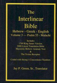 The Interlinear Hebrew-Greek-English Bible