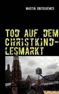Tod Auf Dem Christkindlesmarkt