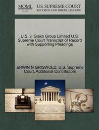 U.S. V. Glaxo Group Limited U.S. Supreme Court Transcript of Record with Supporting Pleadings