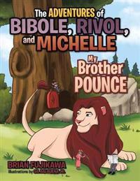 The Adventures of Bibole, Rivol and Michelle
