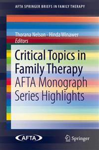 Critical Topics in Family Therapy