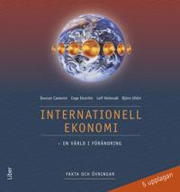 Internationell ekonomi Fakta och övningar - en värld i förändring