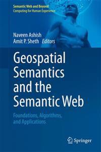 Geospatial Semantics and the Semantic Web