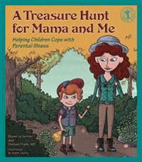 A Treasure Hunt for Mama and Me