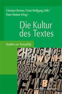 Die Kultur des Textes