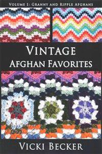 Vintage Afghan Favorites: Granny and Ripple Afghans