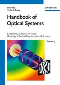 Handbook of Optical Systems, Metrology of Optical Components and Systems