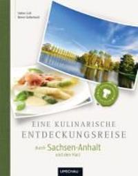 Kummerow, A: kulinar. Entdeckungsreise/Sachsen-Anhalt