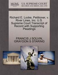 Richard E. Locke, Petitioner, V. River Lines, Inc. U.S. Supreme Court Transcript of Record with Supporting Pleadings