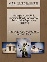Marsiglia V. U.S. U.S. Supreme Court Transcript of Record with Supporting Pleadings