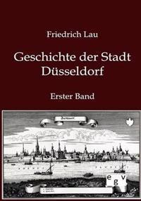 Geschichte Der Stadt Dusseldorf