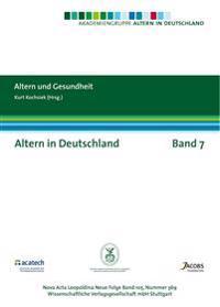 Altern in Deutschland Band 7. Altern und Gesundheit