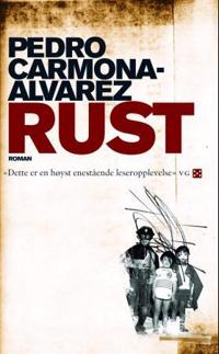Rust - Pedro Carmona-Alvarez | Inprintwriters.org