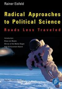 Radical Approaches to Political Science