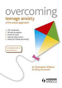 Overcoming Teenage Anxiety, Stress and Panic