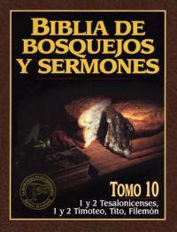 Biblia de Bosquejos y Sermones-RV 1960-1 y 2 Tesalonicenses, 1 y 2 Timoteo, Tito, Filemon