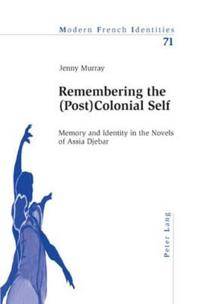 Remembering the Postcolonial Self