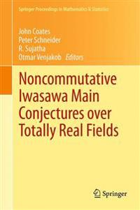Noncommutative Iwasawa Main Conjectures over Totally Real Fields