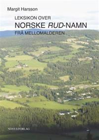 Leksikon over norske rud-namn frå mellomalderen - Margit Harsson | Inprintwriters.org