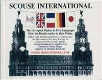 Scouse international - the liverpool dialect in five languages