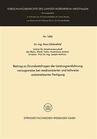 Beitrag Zu Grundsatzfragen Der Leistungsentlohnung Vorzugsweise Bei Mechanisierter Und Teilweise Automatisierter Fertigung