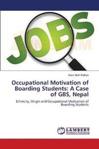 Occupational Motivation of Boarding Students: A Case of GBS, Nepal