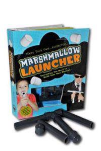 Marshmallow Launcher: Everything You Need to Build Your Own Blaster! [With Marshmallow Launcher]