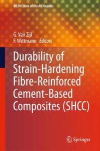 Durability of Strain-hardening Fibre-reinforced Cement-based Composites Shcc