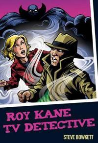 Roy kane - tv detective