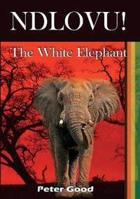 Ndlovu - The White Elephant