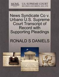 News Syndicate Co V. Urbano U.S. Supreme Court Transcript of Record with Supporting Pleadings