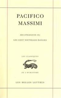 Les Cent Nouvelles Elegies. Hecatelegium (II)