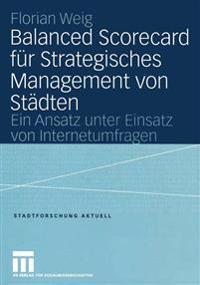 Balanced Scorecard Fur Strategisches Management Von Stadten