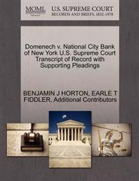 Domenech V. National City Bank of New York U.S. Supreme Court Transcript of Record with Supporting Pleadings