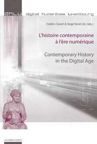L'histoire contemporaine À l'ère numérique / Contemporary History in the Digital Age