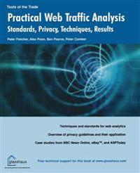 Practical Web Traffic Analysis: Standards, Privacy, Techniques, and Results