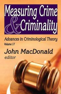 Measuring Crime & Criminality