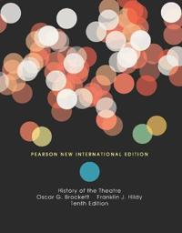 History of the Theatre: Pearson New International Edition