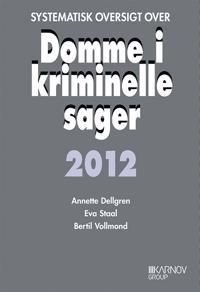 Systematisk oversigt over domme i kriminelle sager 2011