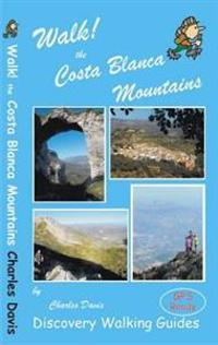 Walk! the costa blanca mountains