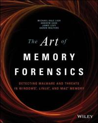 The Art of Memory Forensics: Detecting Malware and Threats in Windows, Linu