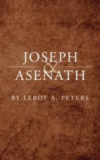 Joseph and Asenath