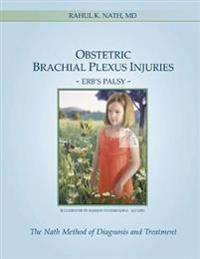Obstetric Brachial Plexus Injuries