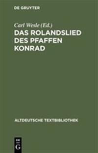 Das Rolandslied Des Pfaffen Konrad