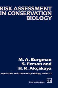 Risk Assessment in Conservation Biology