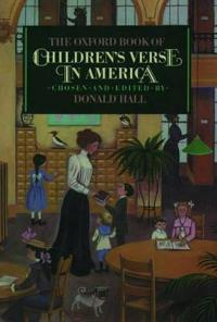 The Oxford Book of Children's Verse in America